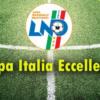 Parte il calcio Dilettantistico con il primo turno di Coppa Italia di Eccellenza